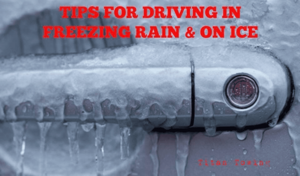 TIPS FOR DRIVING IN FREEZING RAIN & ON GLARE ICE